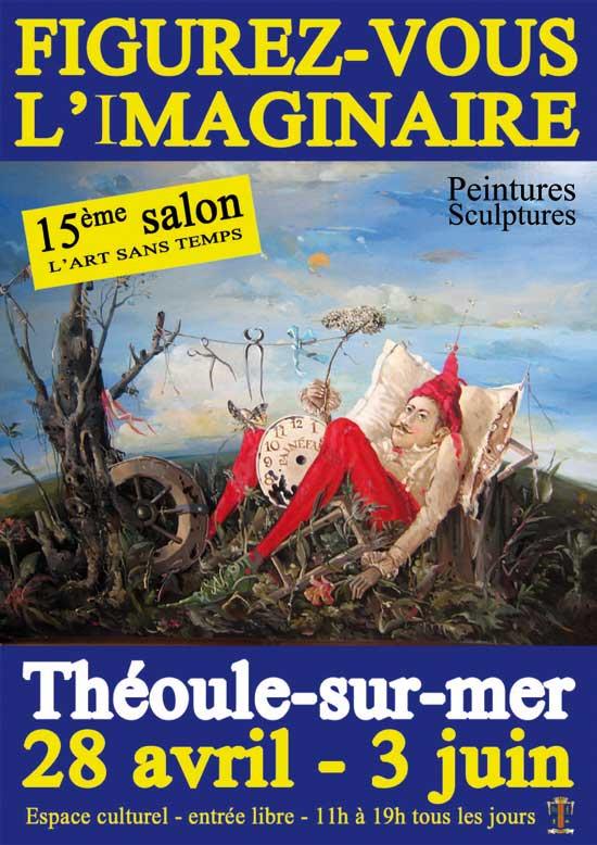 [28/04/2012] «Figurez-vous l'Imaginaire» à Théoule-sur-mer